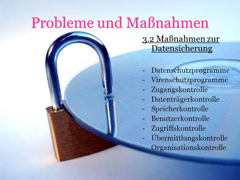 Probleme und Maßnahmen