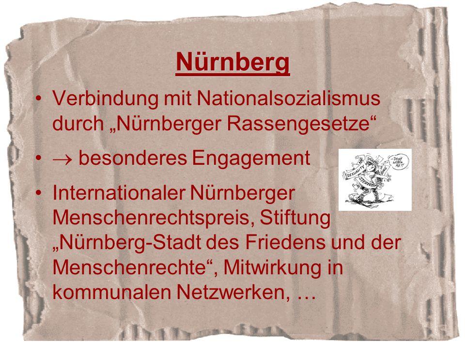"""Nürnberg Verbindung mit Nationalsozialismus durch """"Nürnberger Rassengesetze  besonderes Engagement."""