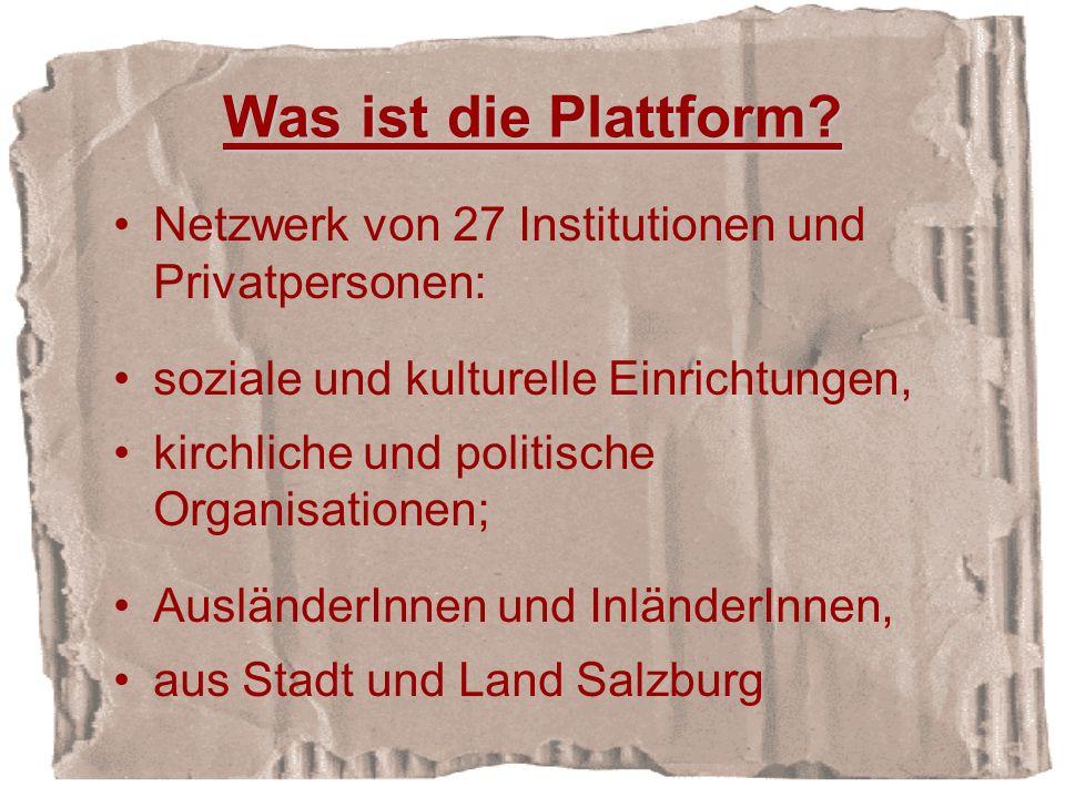 Was ist die Plattform Netzwerk von 27 Institutionen und Privatpersonen: soziale und kulturelle Einrichtungen,