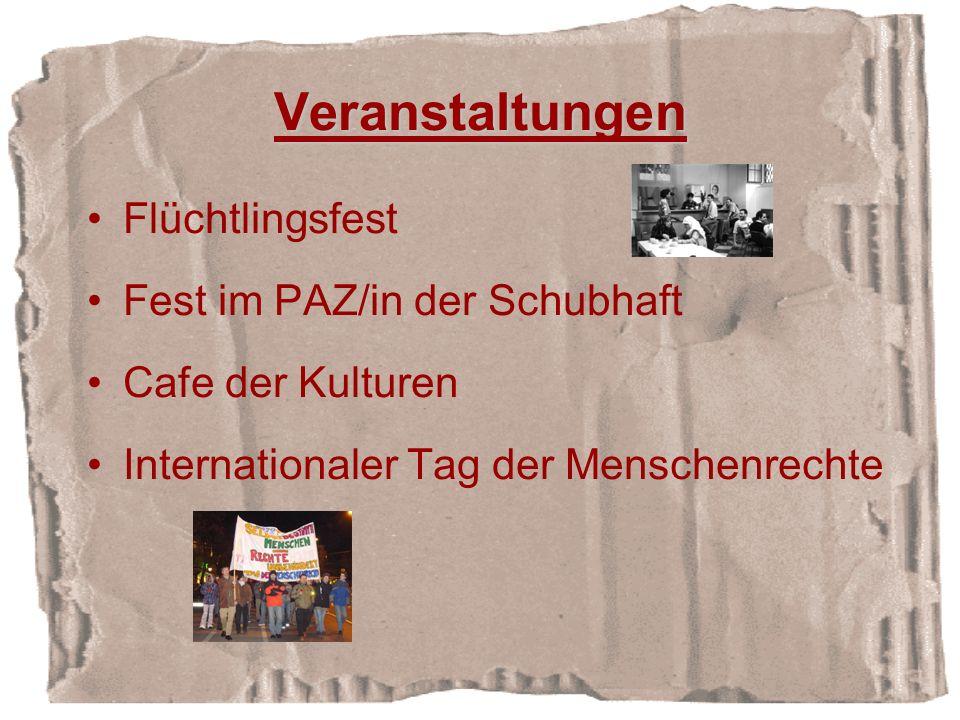 Veranstaltungen Flüchtlingsfest Fest im PAZ/in der Schubhaft