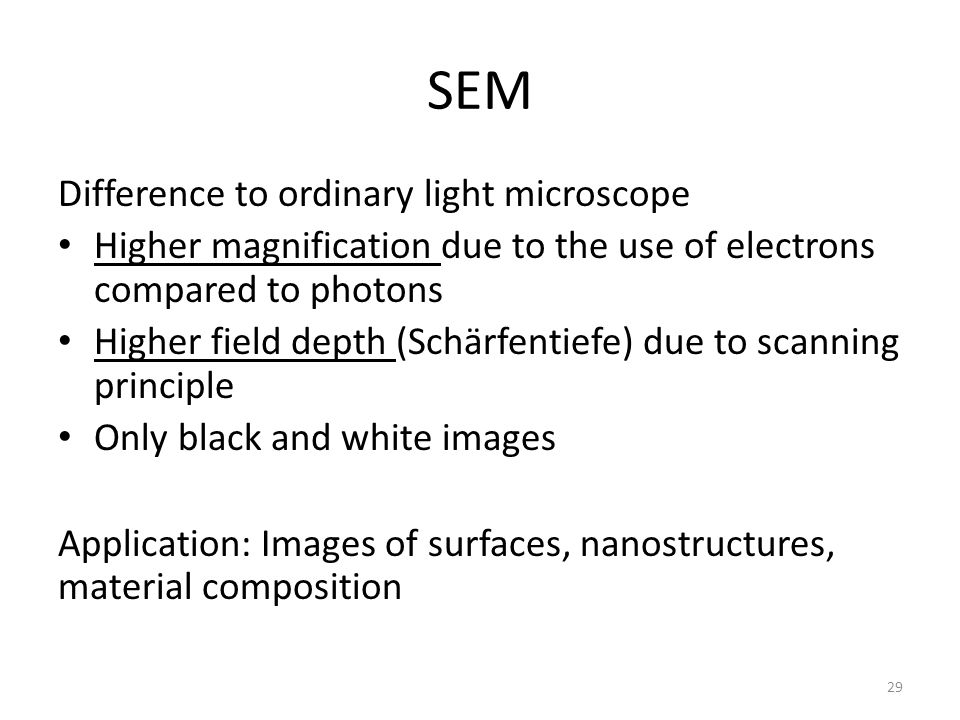 SEM Difference to ordinary light microscope
