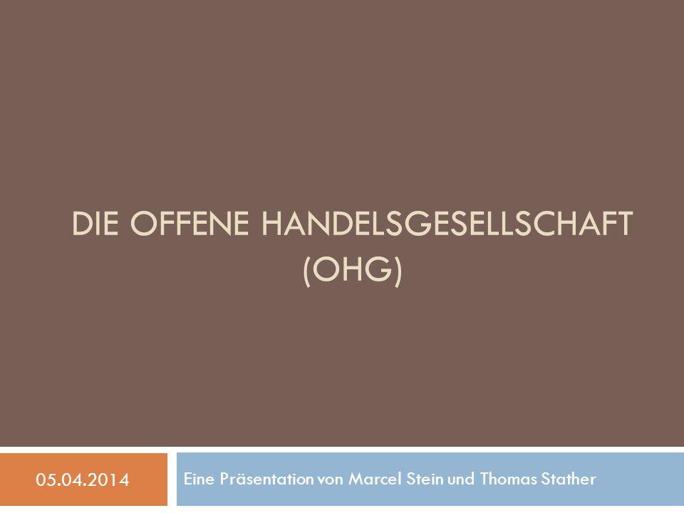 Die Offene Handelsgesellschaft (OHG)