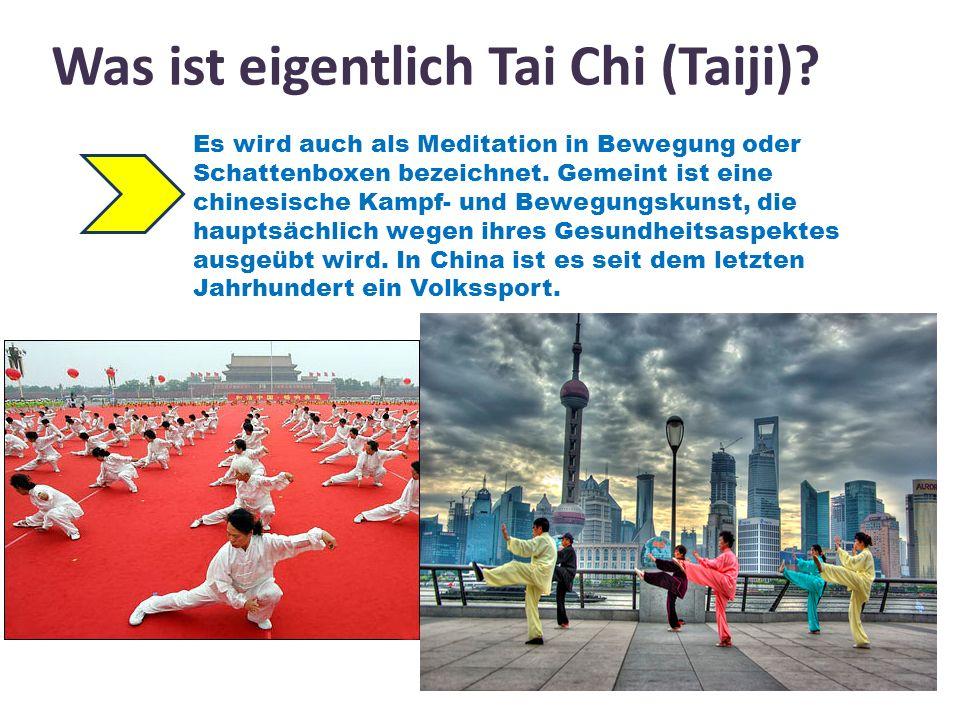 Was ist eigentlich Tai Chi (Taiji)