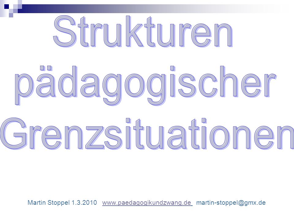 Strukturen pädagogischer. Grenzsituationen.