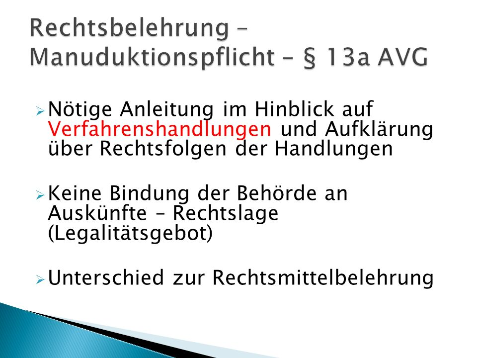Rechtsbelehrung –Manuduktionspflicht – § 13a AVG