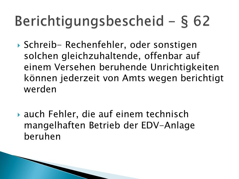 Berichtigungsbescheid - § 62