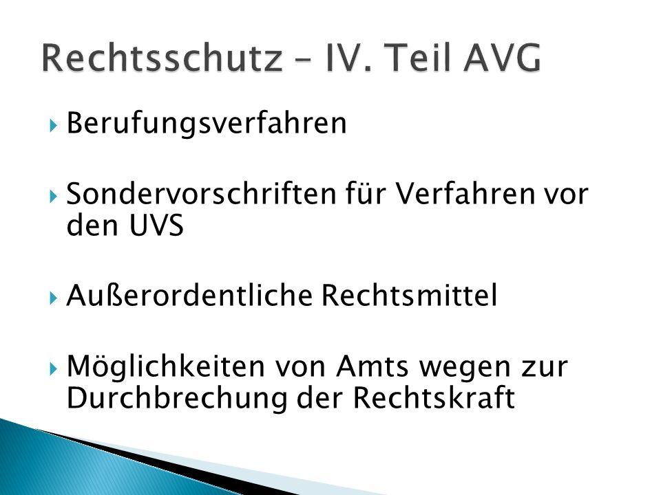 Rechtsschutz – IV. Teil AVG
