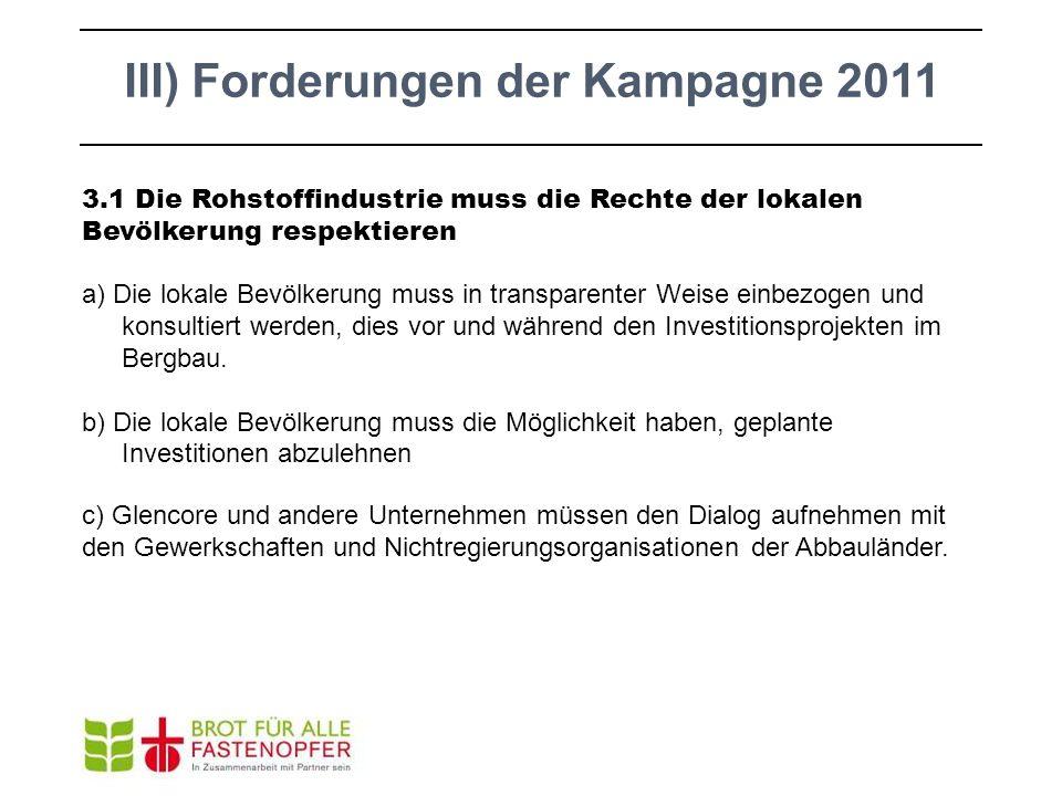 III) Forderungen der Kampagne 2011