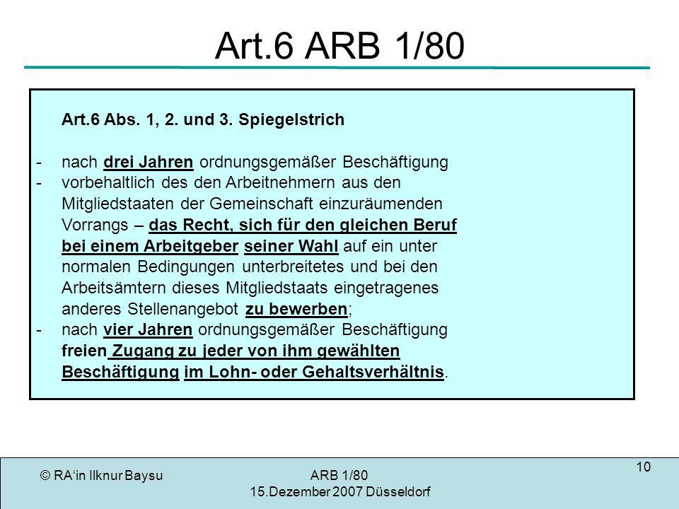 Art.6 ARB 1/80 Art.6 Abs. 1, 2. und 3. Spiegelstrich