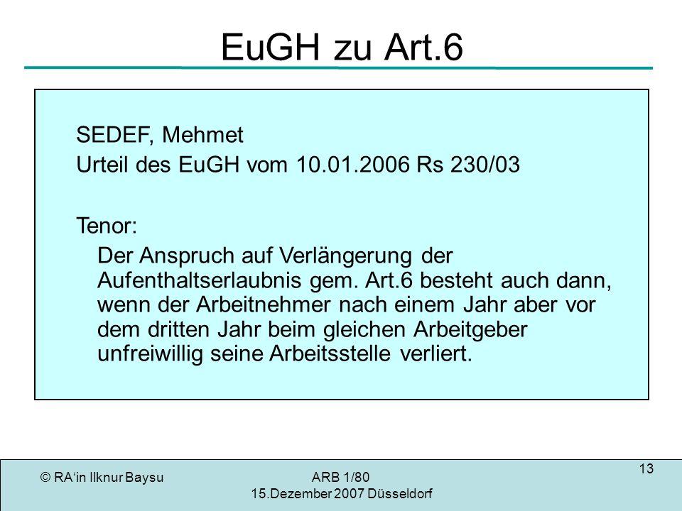 EuGH zu Art.6 SEDEF, Mehmet Urteil des EuGH vom 10.01.2006 Rs 230/03