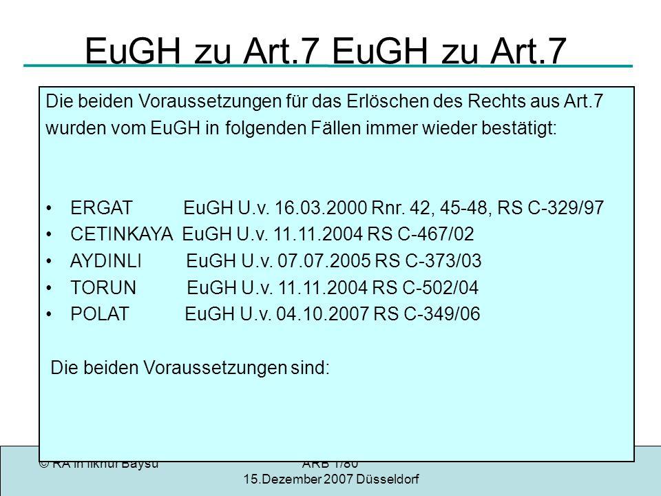 EuGH zu Art.7 EuGH zu Art.7 Die beiden Voraussetzungen für das Erlöschen des Rechts aus Art.7.