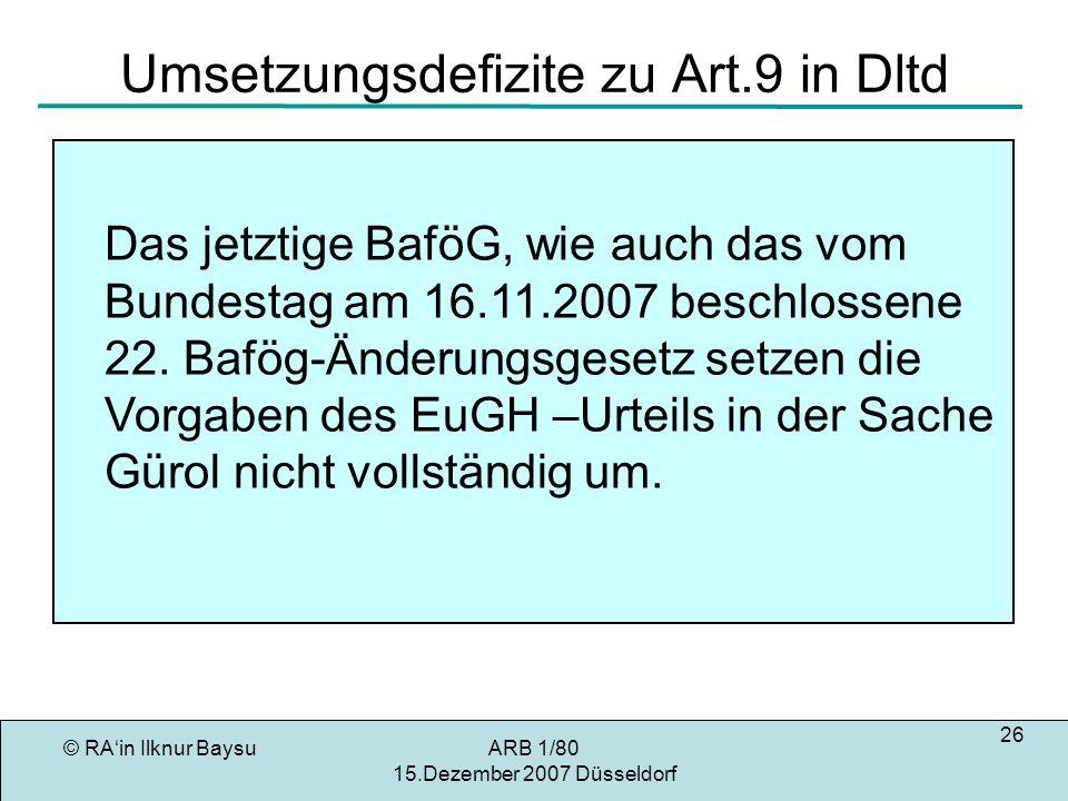 Umsetzungsdefizite zu Art.9 in Dltd