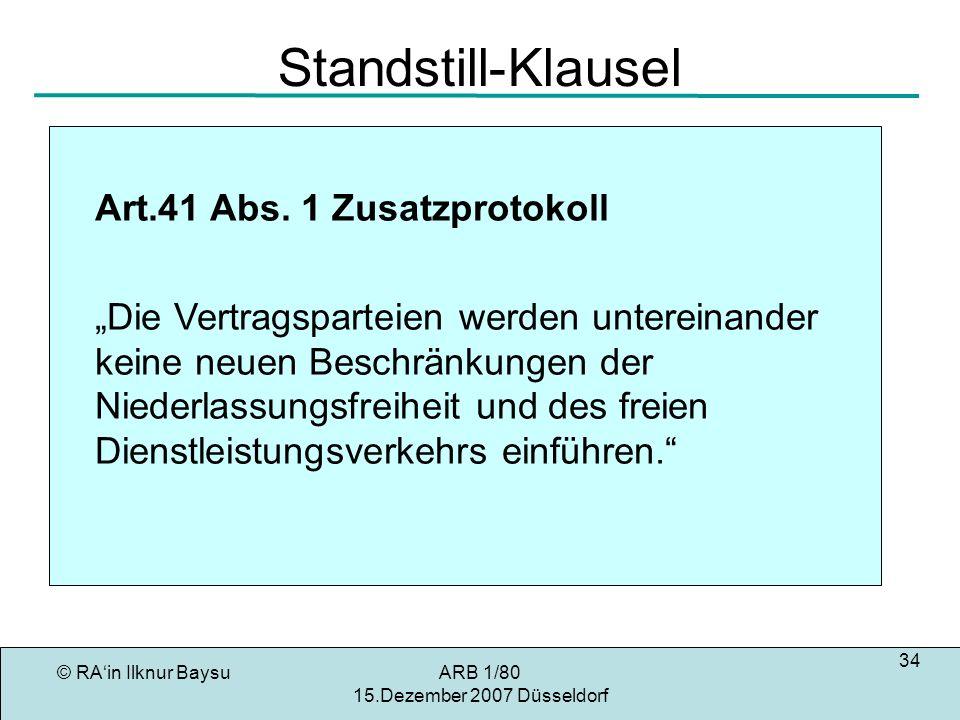 Standstill-Klausel Art.41 Abs. 1 Zusatzprotokoll