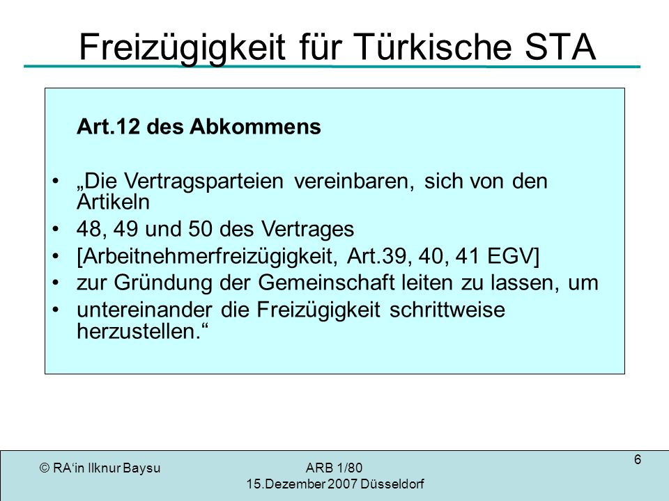 Freizügigkeit für Türkische STA