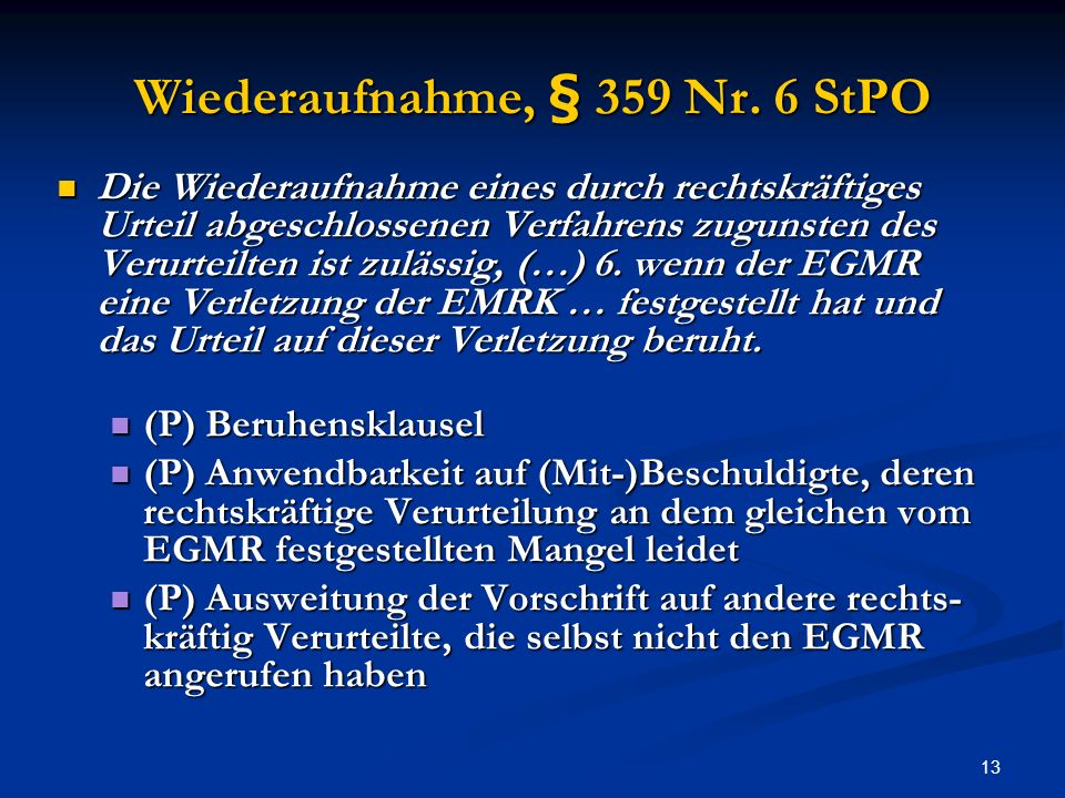 Wiederaufnahme, § 359 Nr. 6 StPO