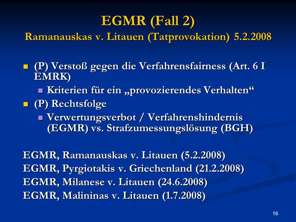 EGMR (Fall 2) Ramanauskas v. Litauen (Tatprovokation) 5.2.2008