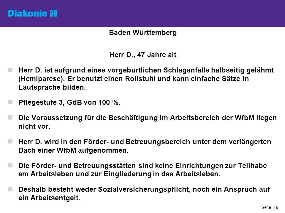 Baden Württemberg Herr D., 47 Jahre alt.
