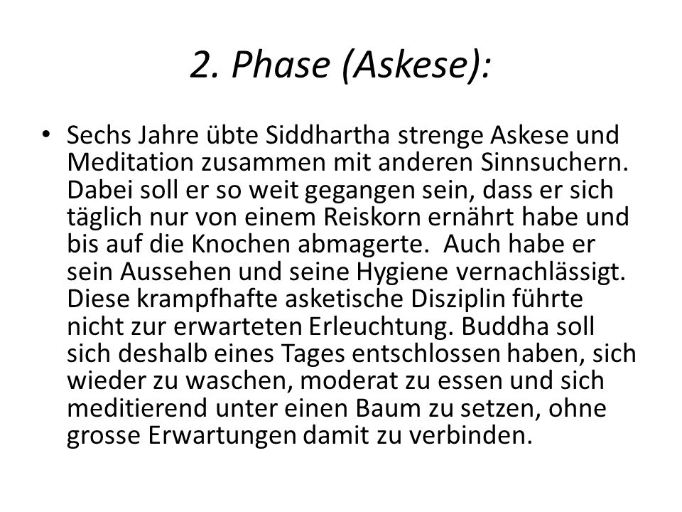 2. Phase (Askese):