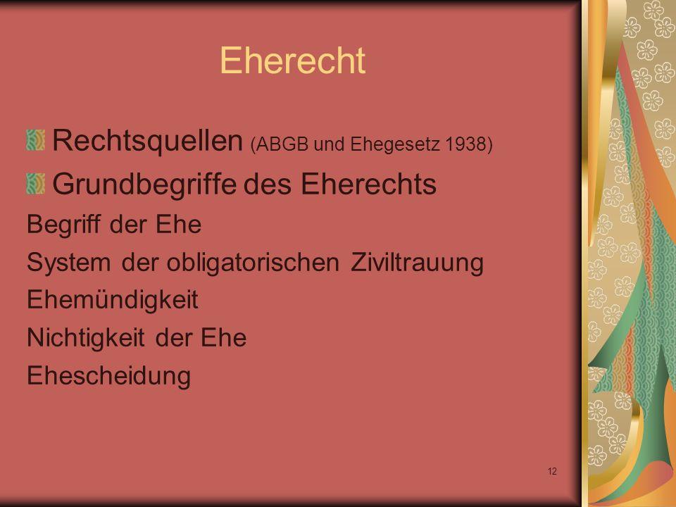 Eherecht Rechtsquellen (ABGB und Ehegesetz 1938)