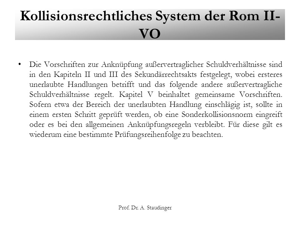 Kollisionsrechtliches System der Rom II-VO
