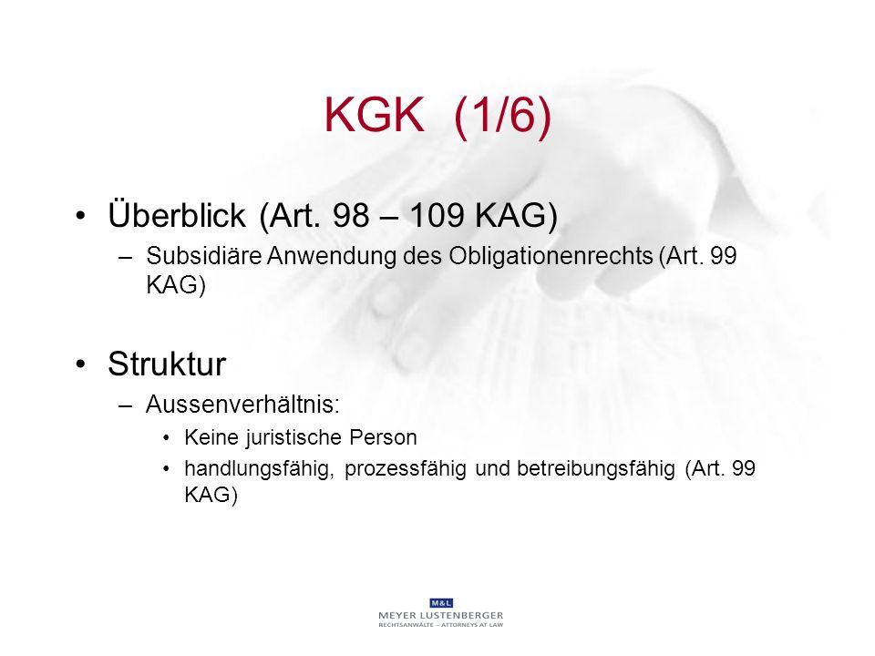 KGK (1/6) Überblick (Art. 98 – 109 KAG) Struktur