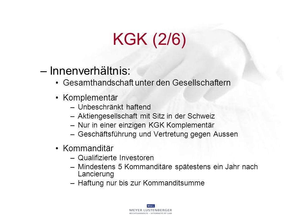 KGK (2/6) Innenverhältnis: Gesamthandschaft unter den Gesellschaftern