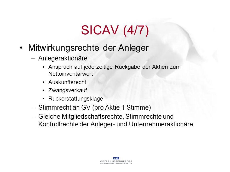 SICAV (4/7) Mitwirkungsrechte der Anleger Anlegeraktionäre