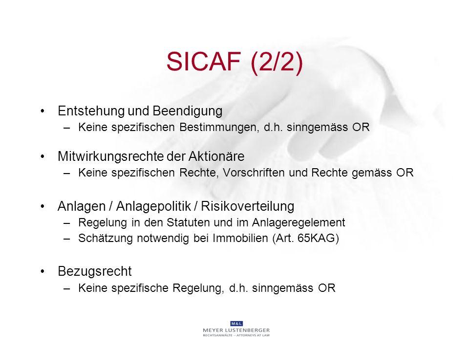 SICAF (2/2) Entstehung und Beendigung Mitwirkungsrechte der Aktionäre