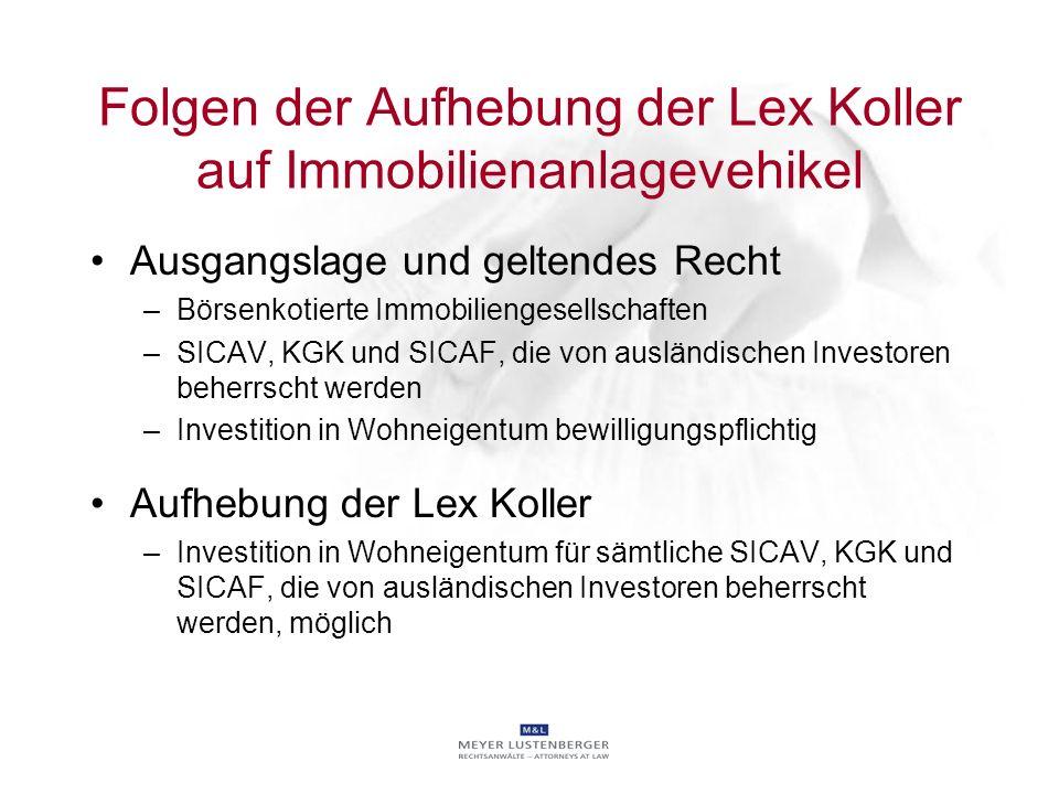 Folgen der Aufhebung der Lex Koller auf Immobilienanlagevehikel