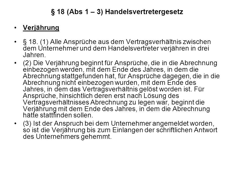 § 18 (Abs 1 – 3) Handelsvertretergesetz