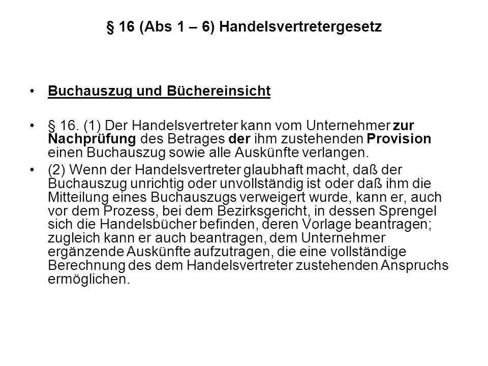 § 16 (Abs 1 – 6) Handelsvertretergesetz