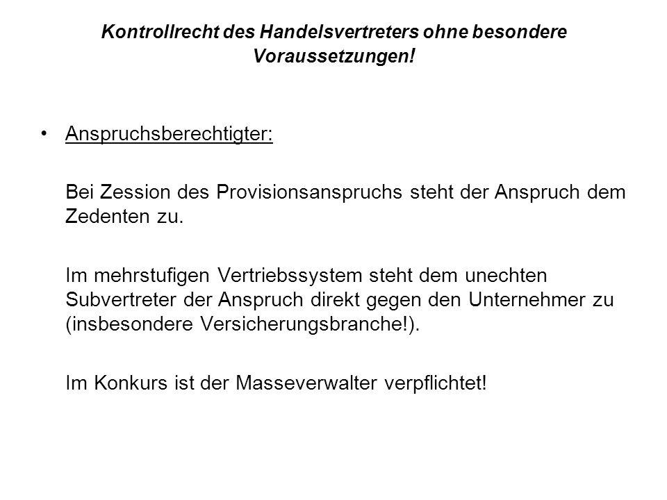 Kontrollrecht des Handelsvertreters ohne besondere Voraussetzungen!