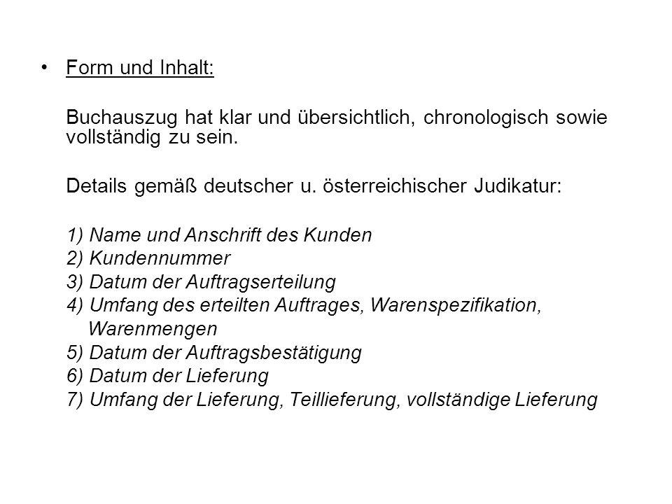 Details gemäß deutscher u. österreichischer Judikatur: