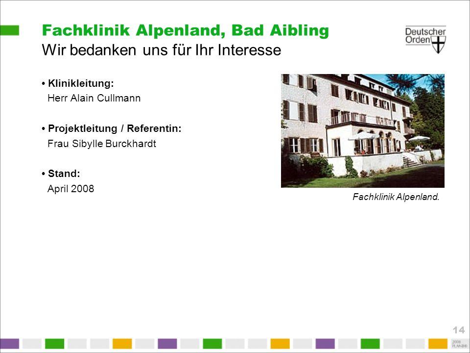 Fachklinik Alpenland, Bad Aibling Wir bedanken uns für Ihr Interesse