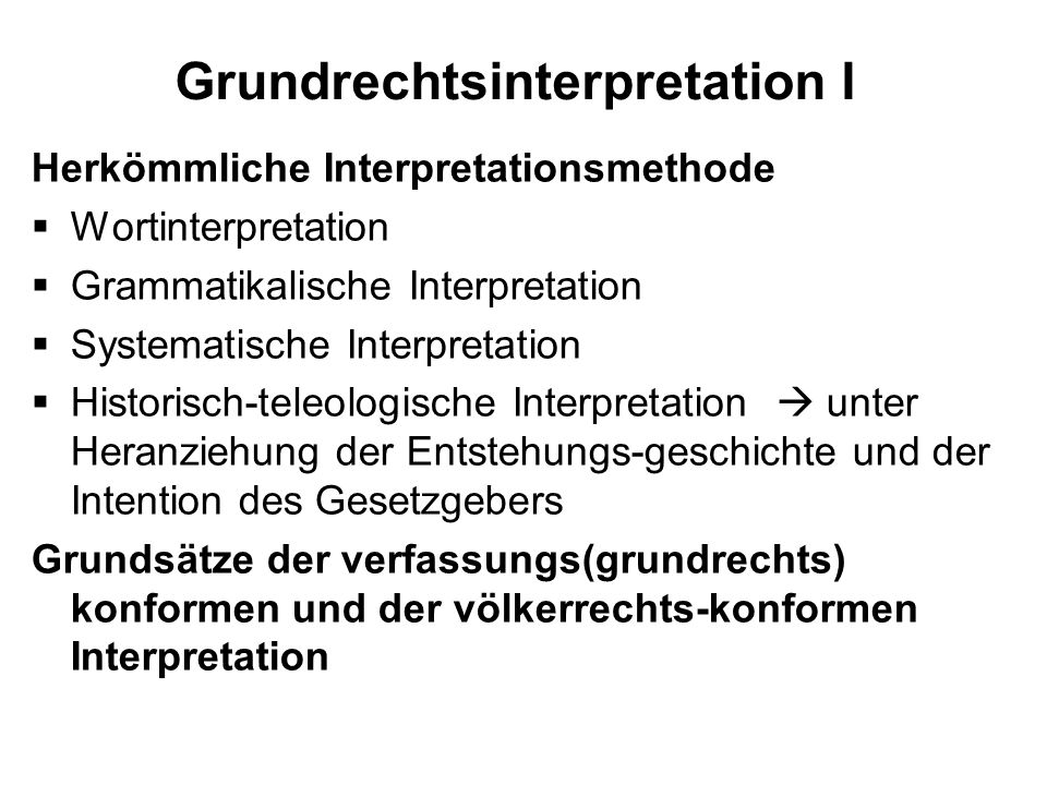 Grundrechtsinterpretation I