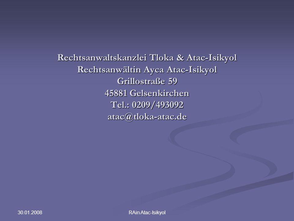 Rechtsanwaltskanzlei Tloka & Atac-Isikyol Rechtsanwältin Ayca Atac-Isikyol Grillostraße 59 45881 Gelsenkirchen Tel.: 0209/493092 atac@tloka-atac.de