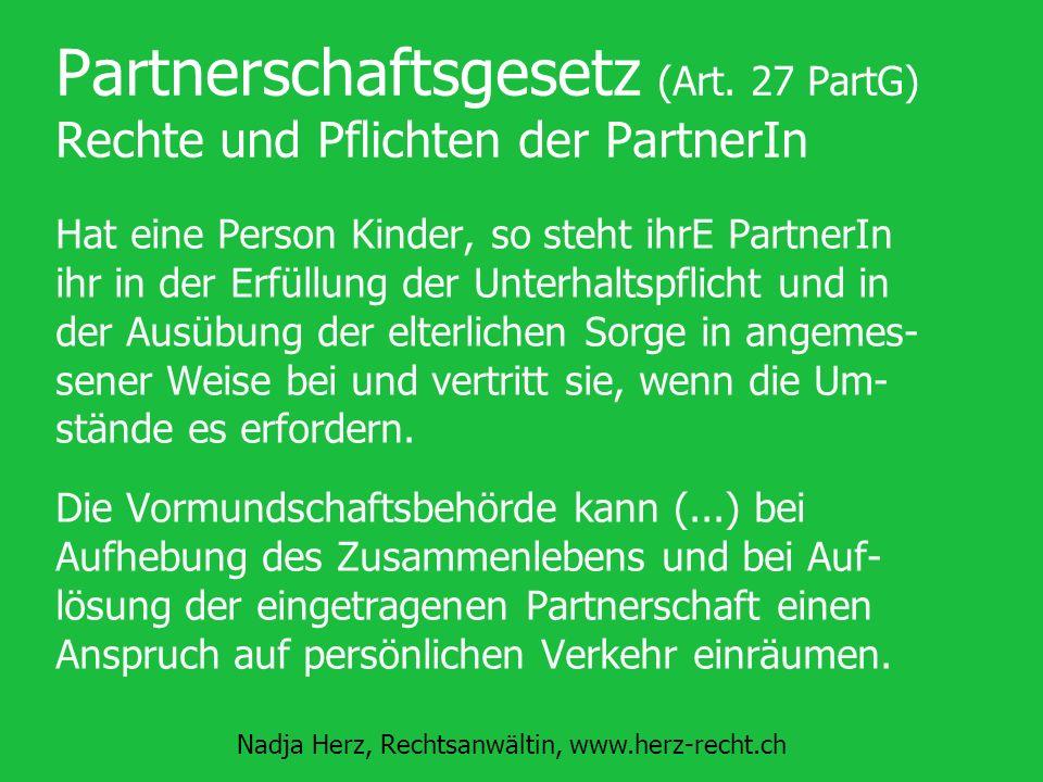 Partnerschaftsgesetz (Art. 27 PartG) Rechte und Pflichten der PartnerIn