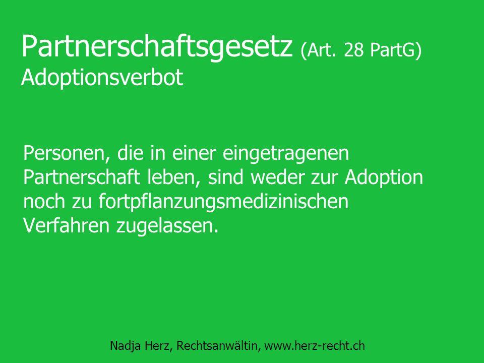Partnerschaftsgesetz (Art. 28 PartG) Adoptionsverbot