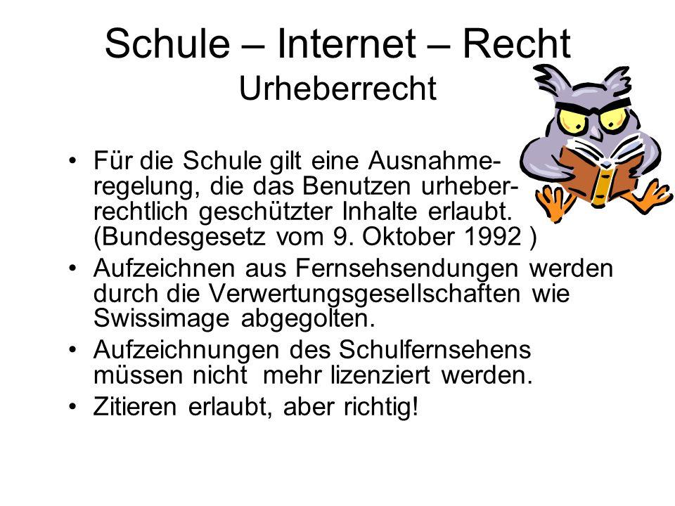 Schule – Internet – Recht Urheberrecht