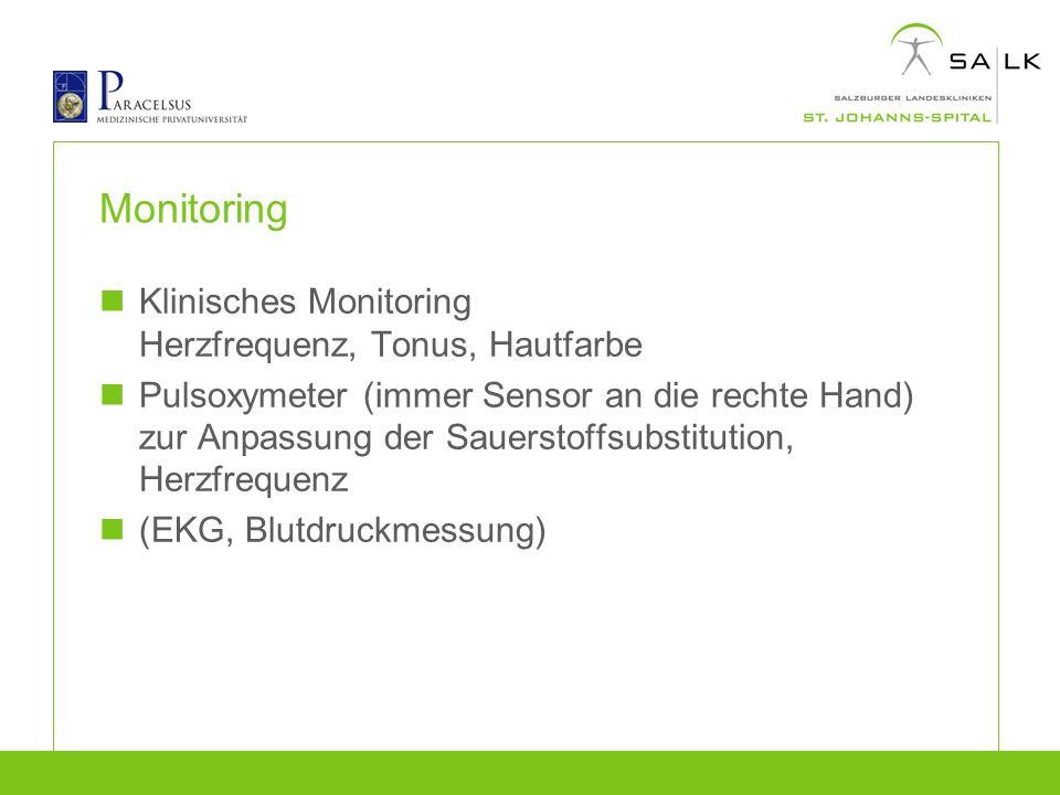 Monitoring Klinisches Monitoring Herzfrequenz, Tonus, Hautfarbe