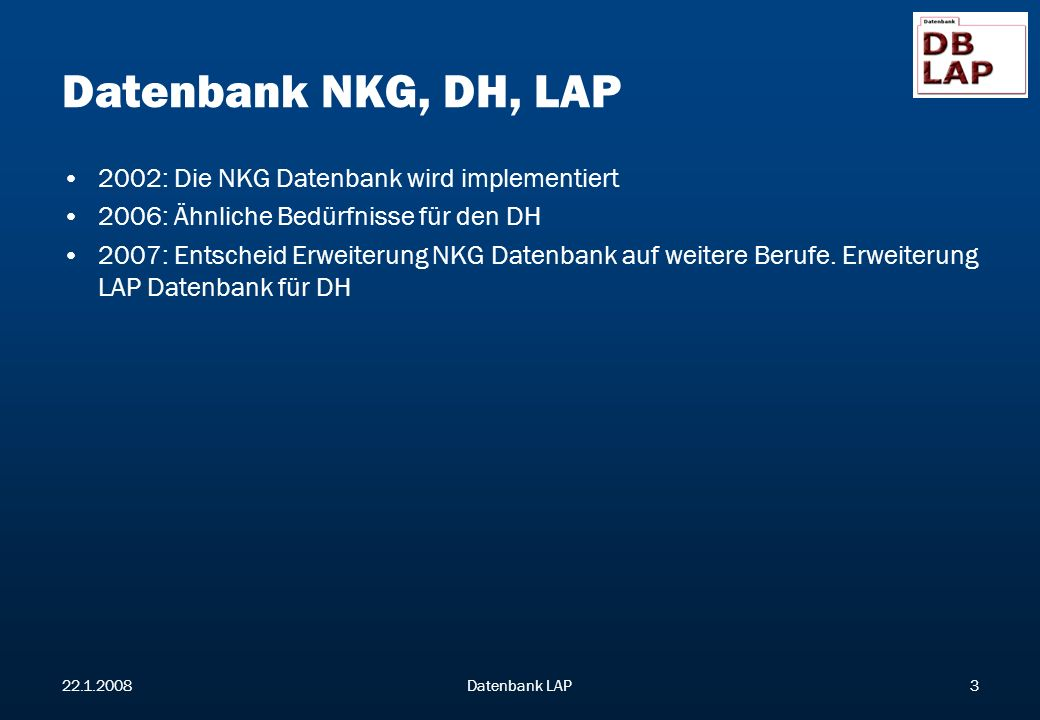 Datenbank NKG, DH, LAP 2002: Die NKG Datenbank wird implementiert