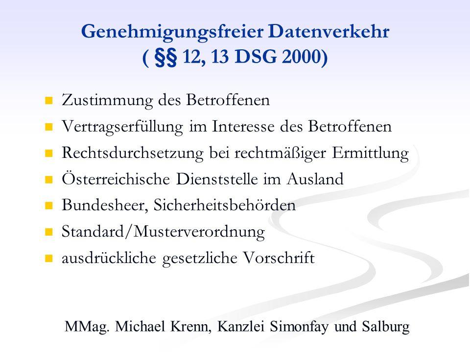 Genehmigungsfreier Datenverkehr ( §§ 12, 13 DSG 2000)