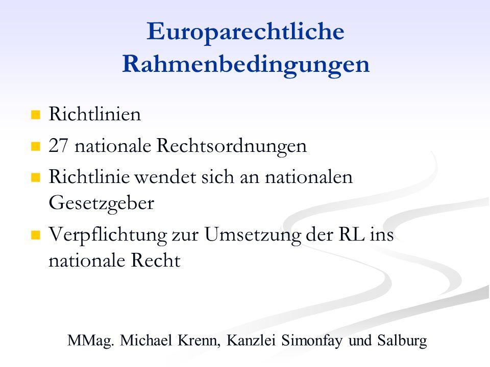 Europarechtliche Rahmenbedingungen
