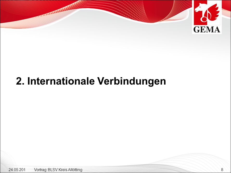 2. Internationale Verbindungen