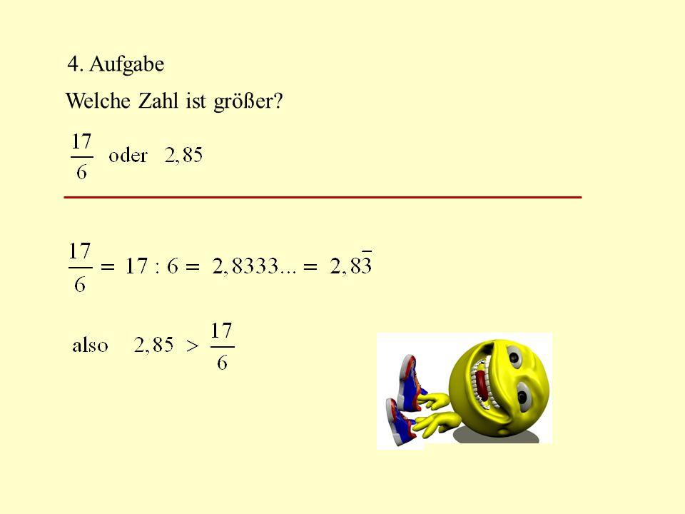 4. Aufgabe Welche Zahl ist größer