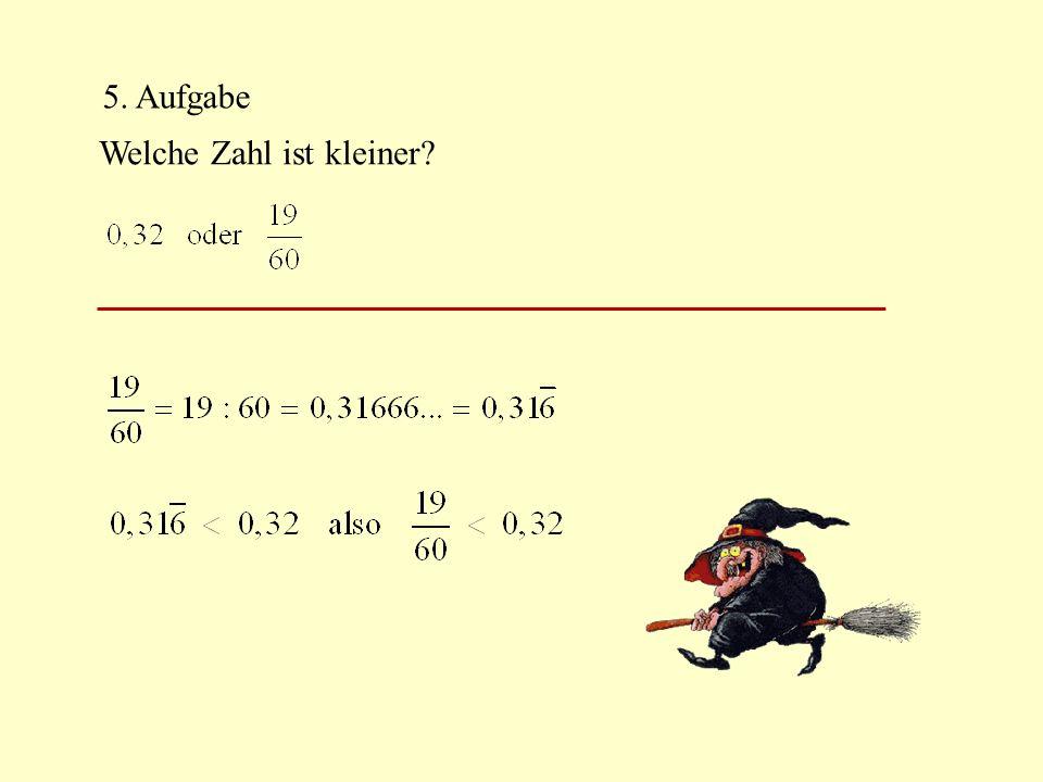 5. Aufgabe Welche Zahl ist kleiner