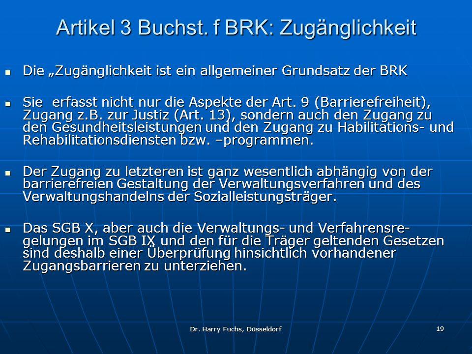 Artikel 3 Buchst. f BRK: Zugänglichkeit