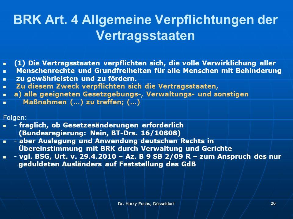 BRK Art. 4 Allgemeine Verpflichtungen der Vertragsstaaten