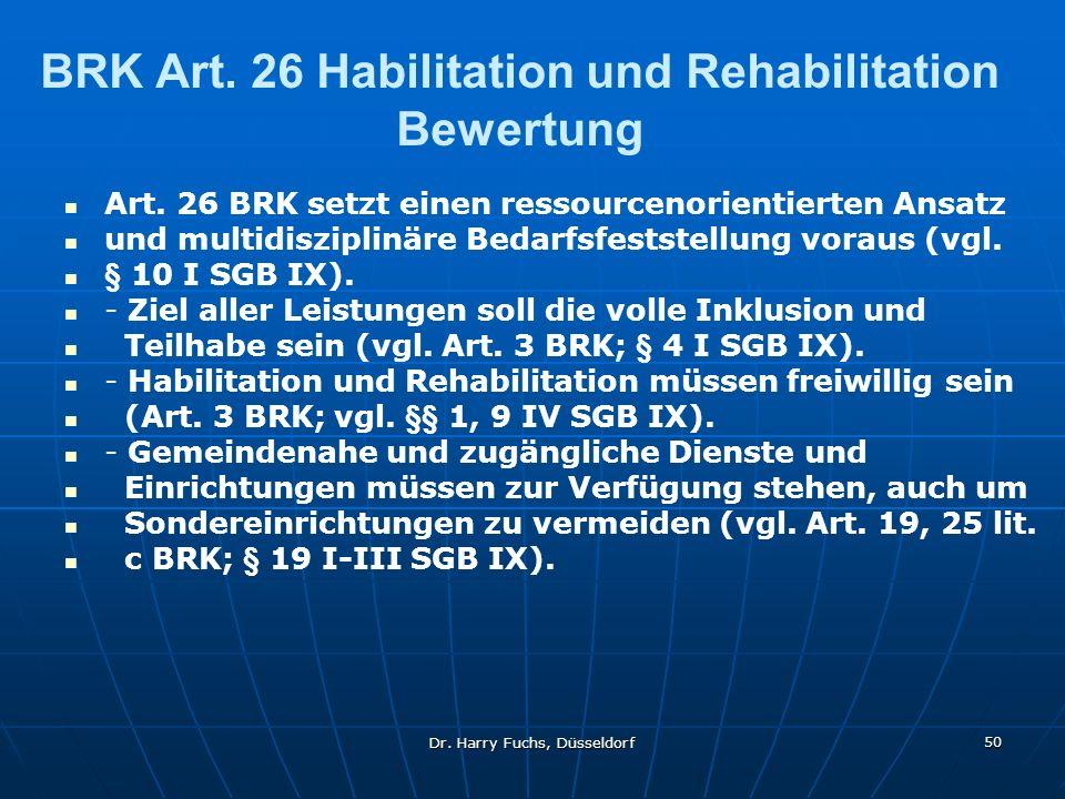 BRK Art. 26 Habilitation und Rehabilitation Bewertung