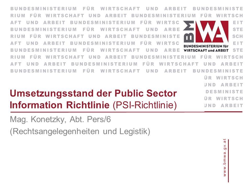 Mag. Konetzky, Abt. Pers/6 (Rechtsangelegenheiten und Legistik)